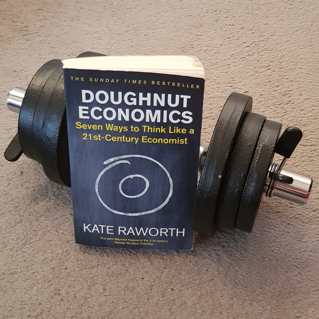 Doughnut Economics by Kate Raworth is just one of many books that explains how we could create an economy that lets us all reach our potential, and stays within safe, balanced ecological limits